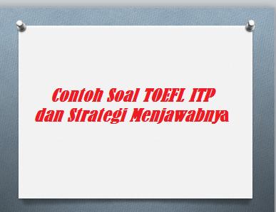Contoh Soal TOEFL ITP