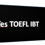Tes TOEFL IBT dan Perbedaanya Dengan Jenis TOEFL yang Lain